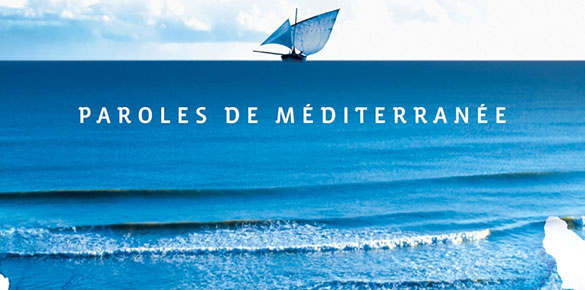 Paroles de Méditerranée